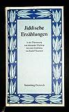Jiddische Erzählungen in der Übersetzung von Alexander Eliasberg -