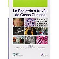 Pediatria A Traves De Casos Clinicos,