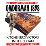 Omdurman 1898: Kitchener's victory in the Sudan (Campaign, Band 29)