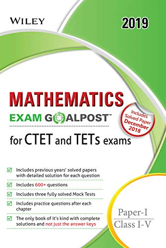 Wiley's Mathematics Exam Goalpost for CTET and TETs Exams, Paper - I, Class I - V, 2019