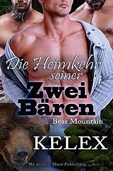 Die Heimkehr seiner zwei Bären (Bear Mountain 11) von [Kelex]
