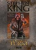 Stephen King - Der Dunkle Turm: Band 10. Der Mann in Schwarz
