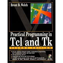 Practical Programming in Tcl & Tk by Welch, Brent B. (1997) Textbook Binding