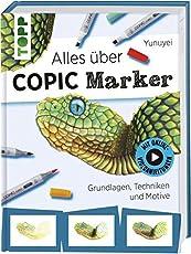 Alles über COPIC Marker: Grundlagen, Techniken und Motive. Mit Online-Videos