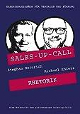 Rhetorik: Sales-up-Call mit Michael Ehlers und Stephan Heinrich
