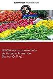 Libro de UF0054 Aprovisionamiento de Materias Primas de Cocina (Online)