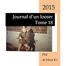 Journal d'un looser: Tome 18