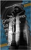 Cristianismo: La Estafa Más Grande.