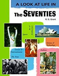 The Seventies (Look at Life in) by R. G. Grant (2000-01-03)