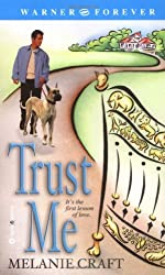 Trust Me by Melanie Craft (2003-11-05)