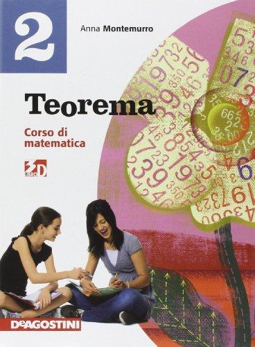 Teorema. Corso di matematica. Con quaderno operativo. Per la Scuola media. Con espansione online: TEOREMA 2 +QUAD.