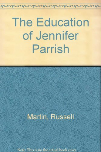 Title: The Education of Jennifer Parrish