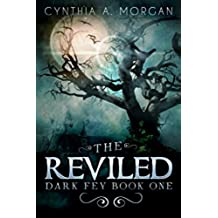 The Reviled: The Power Of Hope (Dark Fey Book 1) (English Edition)