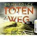 Romy Fölck: Totenweg