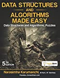 Written by Narasimha Karumanchi, the book is an effective solution for complex data structures and algorithms. It contains various data structures and algorithm-related complex problems with appropriate solutions that are useful for readers studying...