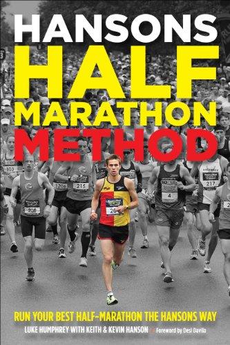 Hansons Half-Marathon Method: Run Your Best Half-Marathon the Hansons Way por Luke Humphrey