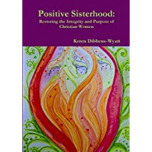 Positive Sisterhood