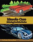 Muscle Cars Coloring Book for Dudes:...