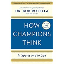 How Champions Think: In Sports and in Life (English Edition)