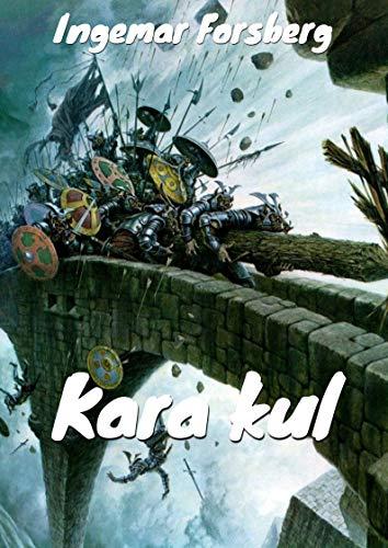 Kara kul (Swedish Edition) por Ingemar  Forsberg