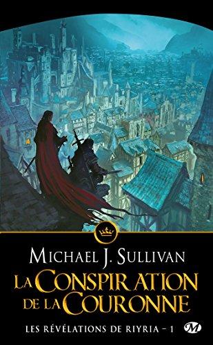 Les Révélations de Riyria, Tome 1: La Conspiration de la Couronne par Michael J. Sullivan