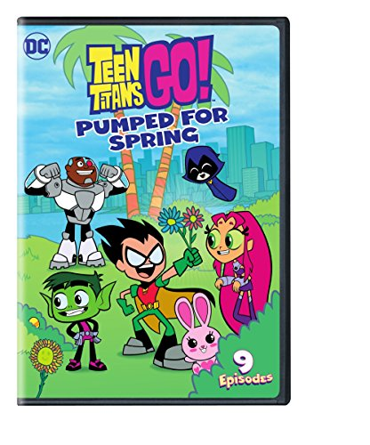 TEEN TITANS GO: PUMPED FOR SPRING - TEEN TITANS GO: PUMPED FOR SPRING (1 DVD)