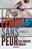 La femme sans peur - Édition intégrale 3: Compilation de la série événement (70000 exemplaires vendus !)