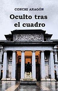 Oculto tras el cuadro par Conchi Aragón