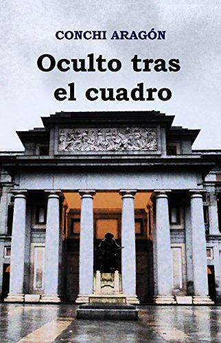Oculto tras el cuadro por Conchi Aragón