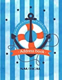 Nautical Address Book: Large Print Size 8.5 x 11 Inches, Alphabetical with Tabs to Or...