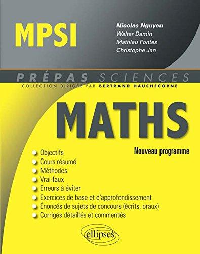 Maths MPSI Conforme au Programme 2013
