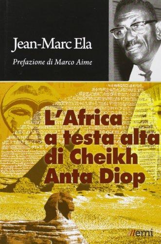 lafrica-a-testa-alta-di-cheikh-anta-diop