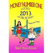 Money Number One