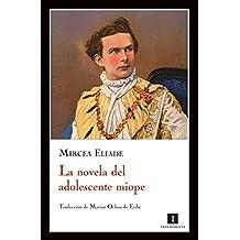 Novela Del Adolescente Miope,La (Impedimenta)