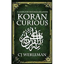Koran Curious: a guide for infidels and believers