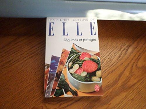 LES FICHES-CUISINE DE ELLE. Légumes et potages par André Bouillaud