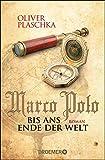 Image de Marco Polo: Bis ans Ende der Welt: Roman