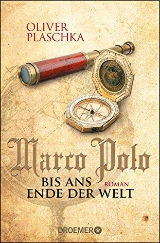 Buchcover Marco Polo: Bis ans Ende der Welt: Roman
