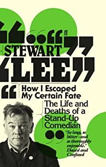 How I Escaped My Certain Fate by [Lee, Stewart]