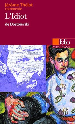 L'Idiot de Dostoïevski (Essai et dossier) par Jérôme Thélot