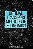 #5: Optimal Transport Methods in Economics