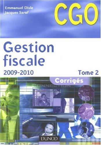 Gestion fiscale : Corrigés Tome 2