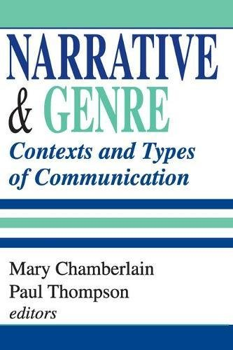 Narrative and Genre: Contexts and Types of Communication (Memory and Narrative)