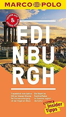 MARCO POLO Reiseführer Edinburgh: Reisen mit Insider-Tipps. Inklusive kostenloser Touren-App & Update-Service