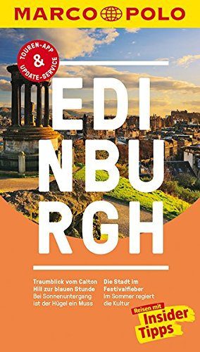 MARCO POLO Reiseführer Edinburgh: Reisen mit Insider-Tipps. Inklusive kostenloser Touren-App & Update-Service Test
