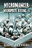 Necromancer: Necropolis Rising II