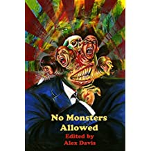 No Monsters Allowed by Alex Davis (2013-10-07)