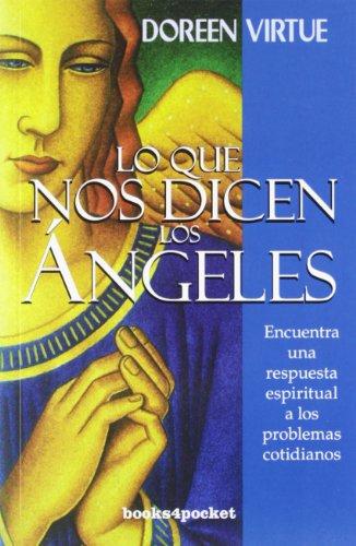 Descargar Libro Lo que nos dicen los ángeles (Books4pocket crec. y salud) de Doreen Virtue