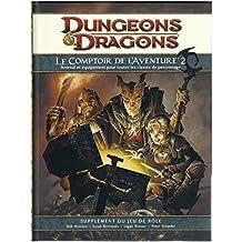 Lot Dungeons & Dragons 4.0 : Le Comptoir de l'Aventure 1 & 2 Arsenal et équipement pour toutes les classes de personnages Supplément du jeu de rôle