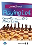 Playing 1.E4: Caro-Kann, 1...E5 & Min...